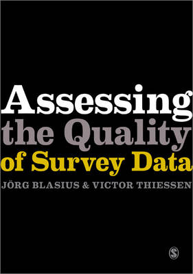 Assessing the Quality of Survey Data - Research Methods for Social Scientists (Paperback)