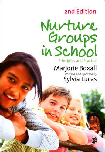 Nurture Groups in Schools: Principles and Practice (Paperback)