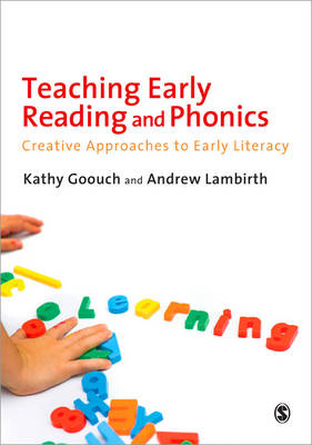 Teaching Early Reading and Phonics: Creative Approaches to Early Literacy (Paperback)