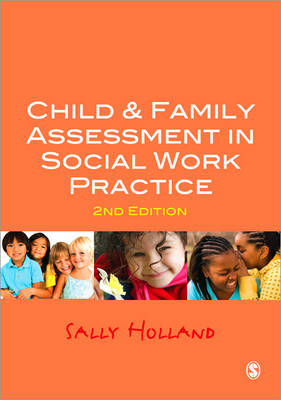 Child and Family Assessment in Social Work Practice (Paperback)