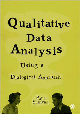 Qualitative Data Analysis Using a Dialogical Approach (Paperback)