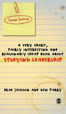 A Very Short Fairly Interesting and Reasonably Cheap Book About Studying Leadership - Very Short, Fairly Interesting & Cheap Books (Hardback)