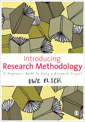 Introducing Research Methodology: A Beginner's Guide to Doing a Research Project (Paperback)