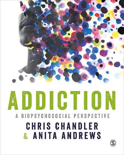 Addiction: A biopsychosocial perspective (Paperback)