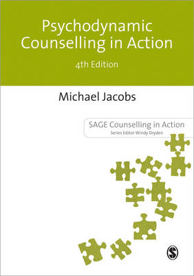 Psychodynamic Counselling in Action - Counselling in Action Series (Paperback)