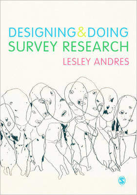 Designing and Doing Survey Research (Paperback)