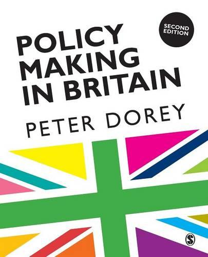 Policy Making in Britain: An Introduction (Paperback)
