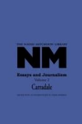 essays and journalism carradale v by naomi mitchison moira  essays and journalism carradale v 2 the naomi mitchison library 32 paperback