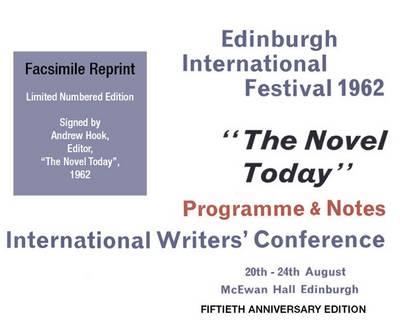 The Novel Today: Edinburgh International Festival 1962: Programme and Notes, International Writer's Conference (Paperback)