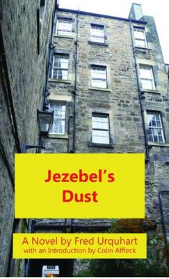 Jezebel's Dust - The Fred Urquhart Collection (Paperback)