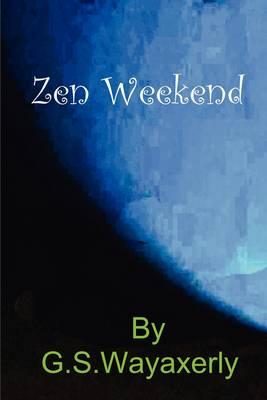 Zen Weekend (Paperback)