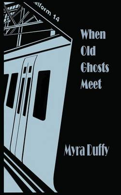 When Old Ghosts Meet (Paperback)