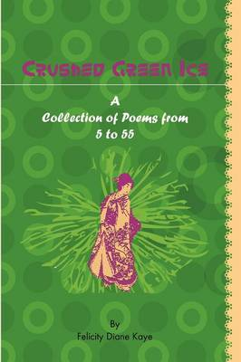 Crushed Green Ice (Paperback)