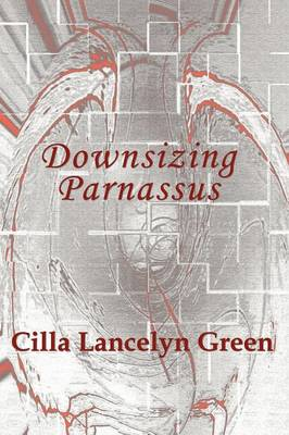 Downsizing Parnassus (Paperback)