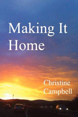 Making It Home (Paperback)
