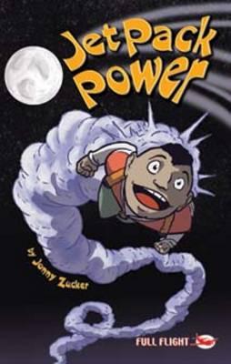 Jet Pack Power - Full Flight Gripping Stories (Paperback)