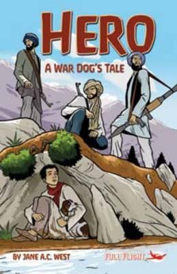 Hero: A War Dog's Tale - Full Flight Gripping Stories (Paperback)