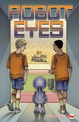 Robot Eyes - Full Flight Heroes and Heroines (Paperback)