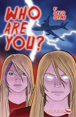 Who are You? - Full Flight Heroes and Heroines (Paperback)