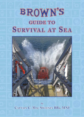 Brown's Guide to Survival at Sea (Hardback)
