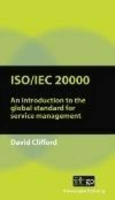 ISO/IEC 20000 an Introduction to the Global Standard for Service Management (Paperback)