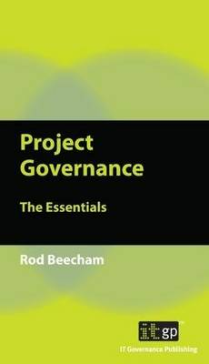 Project Governance: The Essentials (Paperback)