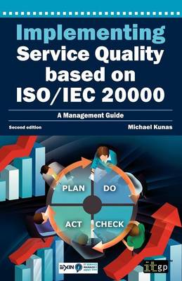 Implementing Service Quality Based on ISO/IEC 20000, 2nd Edition (Paperback)