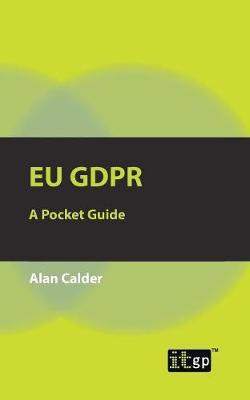 EU GDPR: A Pocket Guide (Paperback)