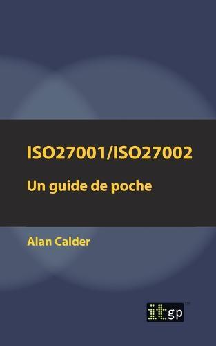 Iso27001/Iso27002: Un Guide de Poche (Paperback)