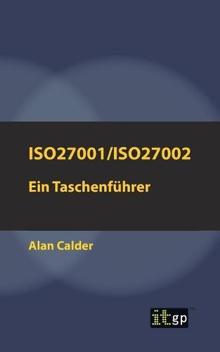 Iso27001/Iso27002: Ein Taschenfuhrer (Paperback)