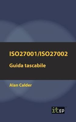 Iso27001/Iso27002: Guida Tascabile (Paperback)