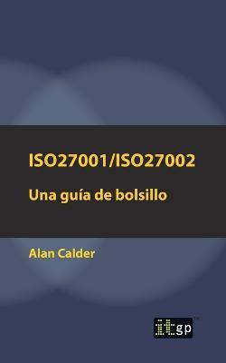 Iso27001/Iso27002: Una Guia de Bolsillo (Paperback)