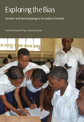 Exploring the Bias: Gender and Stereotyping in Secondary Schools (Paperback)