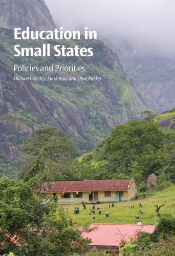 Education in Small States: Policies and Priorities (Paperback)