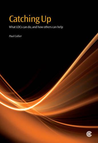 Catching Up: What LDCs can do, and how others can help (Paperback)