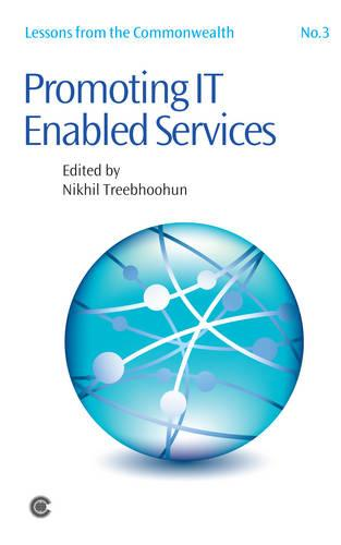 Promoting IT Enabled Services - Lessons from the Commonwealth 3 (Paperback)