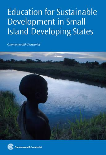 Education for Sustainable Development in Small Island Developing States (Paperback)