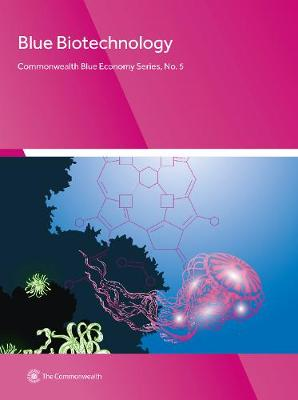 Blue Biotechnology - Commonwealth Blue Economy Series 5 (Paperback)