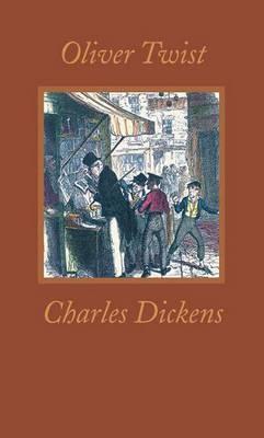 Oliver Twist - Worth Press Classics (Hardback)