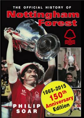 The Official History of Nottingham Forest FC (Hardback)