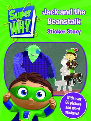 Super Why! Jack and the Beanstalk Sticker Story (Paperback)