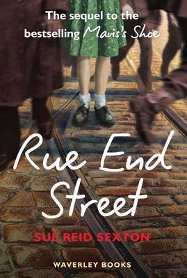 Rue End Street: The Sequel to Mavis's Shoe (Paperback)