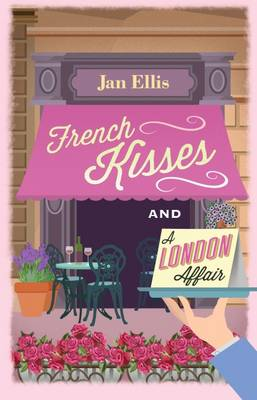 French Kisses and A London Affair (Paperback)