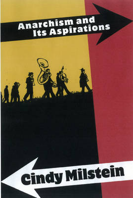 Anarchism And Its Aspirations (Paperback)