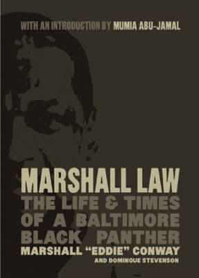Marshall Law: The Life & Times of a Baltimore Black Panther (Paperback)