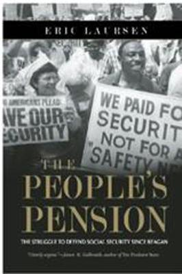 People's Pension: The Struggle to Defend Social Security Since Reagan (Paperback)