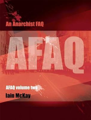 An Anarchist Faq: Volume 2 (Paperback)