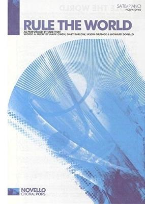 Take That: Rule The World (SATB/Piano) (Paperback)