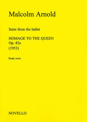 Malcolm Arnold: Suite from Homage to the Queen (Sheet music)
