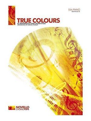 Cyndi Lauper: True Colours - SSA/Piano (Paperback)